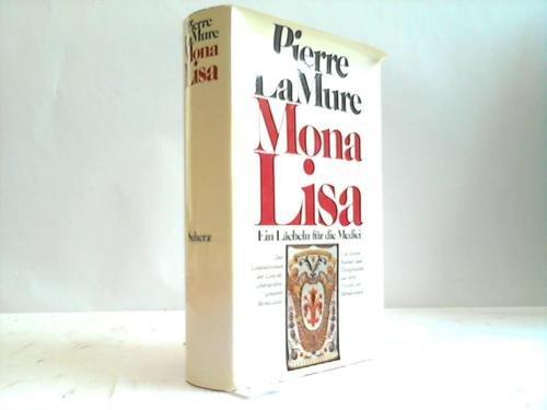 9783502104001: Mona Lisa. Ein Lächeln für die Medici