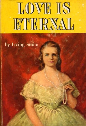 9783502107156: Love Is Eternal: A Novel of Mary Todd and Abraham Lincoln