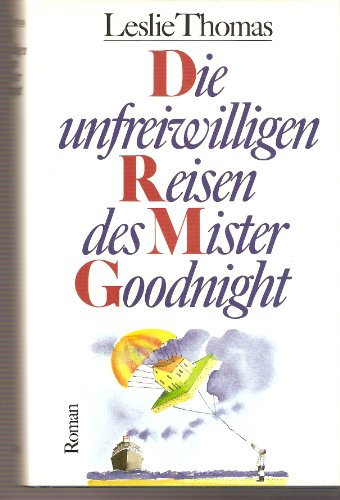 9783502107422: Die unfreiwilligen Reisen des Mister Goodnight