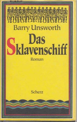 "Das Sklavenschiff - SACRED HUNGER (German HB: Unsworth, Barry"""