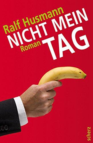 9783502110385: Nicht Mein Tag (German Edition)
