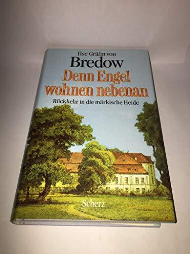 9783502110767: Denn Engel wohnen nebenan: Rückkehr in die märkische Heide
