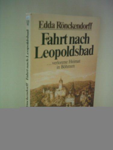 9783502116424: Fahrt nach Leopoldsbad: Roman (German Edition)