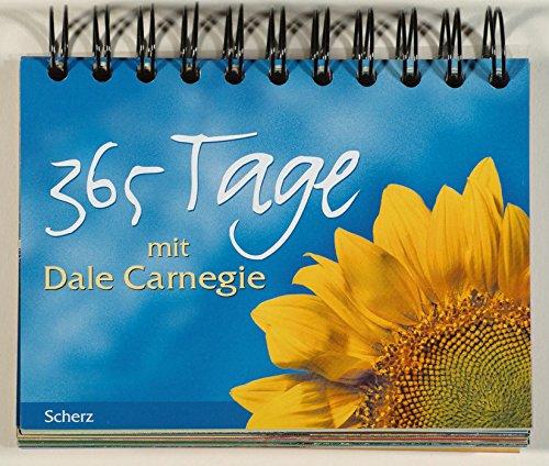 365 Tage mit Dale Carnegie. (9783502121008) by Carnegie, Dale