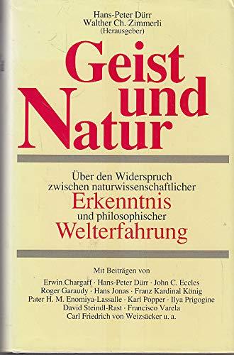 Geist und Natur. Über den Widerspruch zwischen: Dürr, Hans-Peter, Zimmerli,