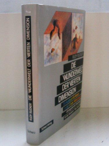 9783502136309: Die Wunderwelt der Vierten Dimension. Ein Kursbuch für Reisen in die höhere Wirklichkeit