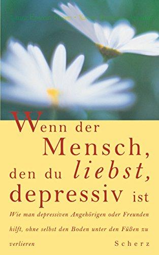 9783502141808: Wenn der Mensch, den du liebst, depressiv ist