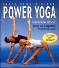 9783502150411: Power Yoga. Fit für das Leben von heute - Energie und Beweglichkeit für Körper und Geist