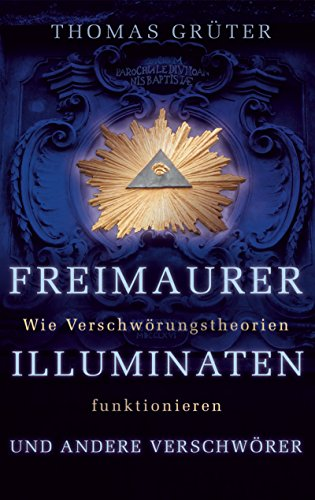 9783502150473: Freimaurer, Illuminaten und andere Verschwörer: Wie Verschwörungstheorien funktionieren