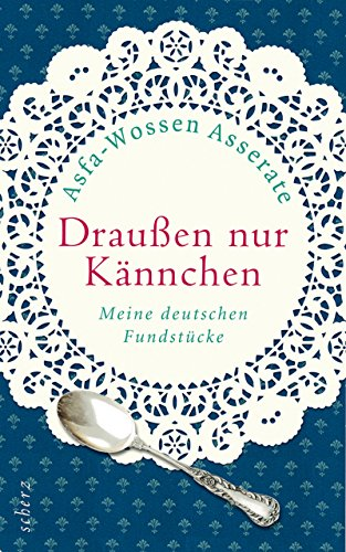 9783502151579: Draußen nur Kännchen: Meine deutschen Fundstücke