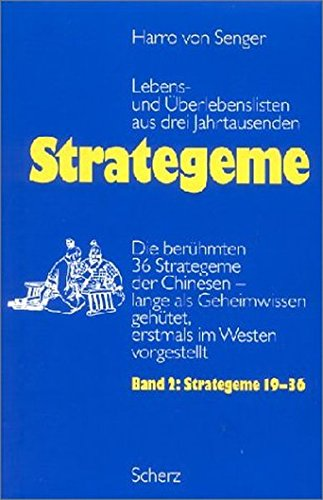 Strategeme 2. Strategeme 19 - 36: Harro von Senger
