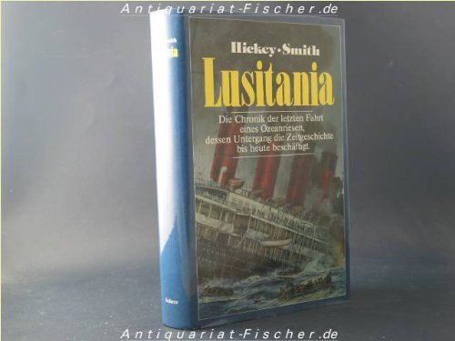 9783502163091: Seven Days to Disaster: The Sinking of the Lusitania.