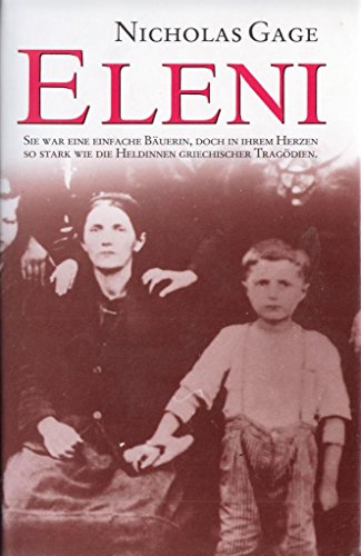 9783502182528: Eleni: A Savage War, A Mother's Love, and A Son's Revenge - A Personal Story