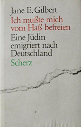 9783502182672: Ich musste mich vom Hass befreien: Eine Jüdin emigriert nach Deutschland