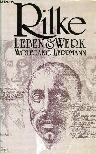 9783502184072: Rilke. Sein Leben, seine Welt, sein Werk