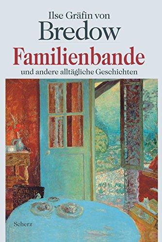 9783502190561: Familienbande und andere allt�gliche Geschichten