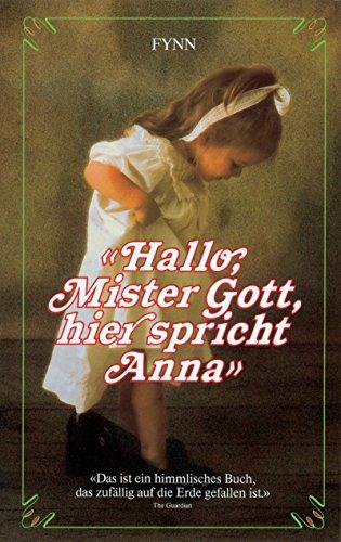 9783502192459: Hallo, Mister Gott, hier spricht Anna.
