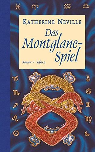 9783502194958: Das Montglane- Spiel. Roman.
