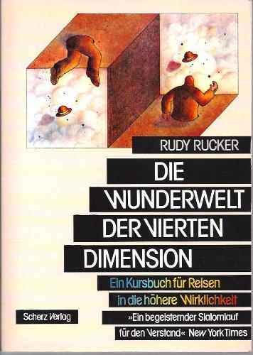 9783502196495: Die Wunderwelt der Vierten Dimension. Ein Kursbuch für Reisen in die höhere Wirklichkeit
