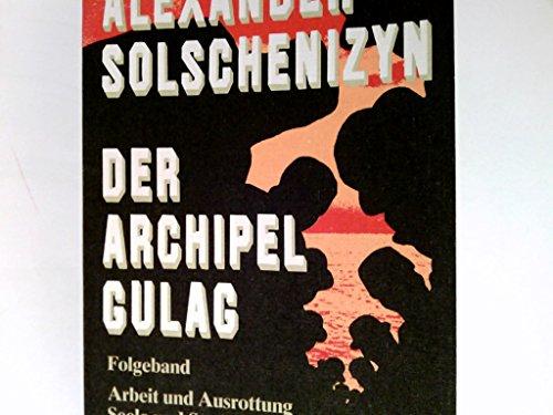 9783502210054: Der Archipel Gulag