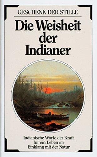 9783502340331: Die Weisheit der Indianer.