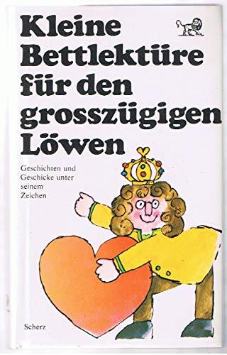 Bücher Scherz Verlag!!!!!!!!!!!!!!!!!!!! Kleine Bettlektüre Für Den Grosszügigen Löwen Belletristik