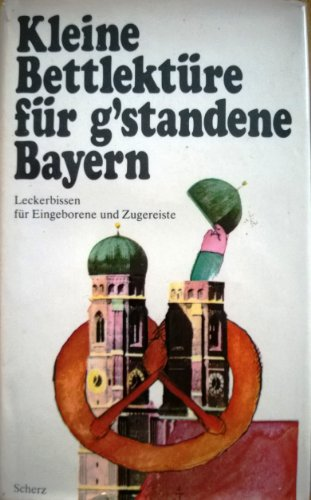 9783502390015: Kleine Bettlektüre für g'standene Bayern