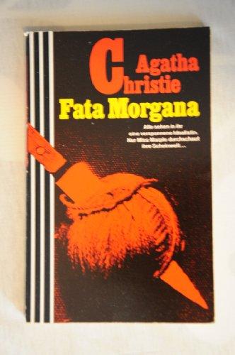Fata Morgana: Ein Miss-Marple-Krimi: Christie, Agatha und