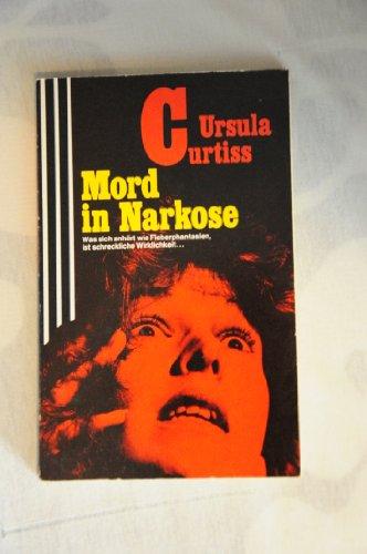 9783502509967: Mord in Narkose.