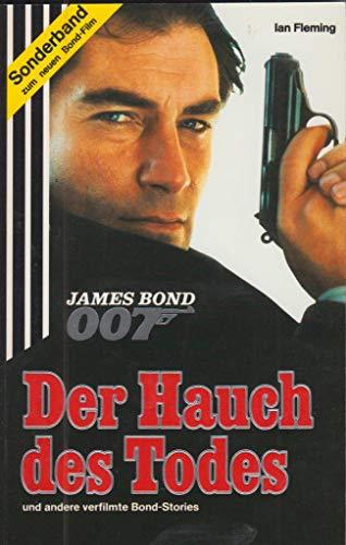 007 James Bond, Der Hauch des Todes: Fleming, Ian: