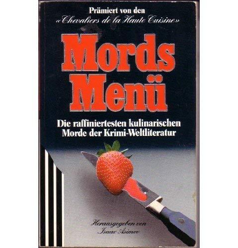 9783502511403: Mords-Men�. Die raffiniertesten kulinarischen Morde der Krimi-Weltliteratur