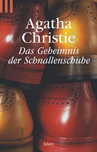 Das Geheimnis der Schnallenschuhe. Ein Hercule Poirot: Christie, Agatha