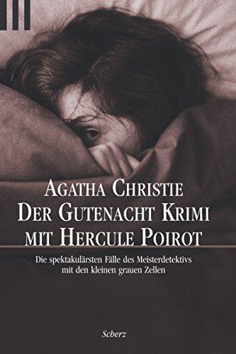 9783502513339: Der Gutenacht-Krimi mit Hercule Poirot: Die spektakulärsten Fälle des Meisterdetektivs mit den kleinen grauen Zellen