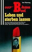 9783502514114: 007 James Bond - Leben und sterben lassen