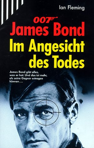 James Bond 007. Im Angesicht des Todes. (3502514577) by Ian Fleming