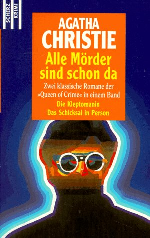 Alle Mörder sind schon da. Die Kleptomanin / Das Schicksal in Person. (3502516464) by Agatha Christie