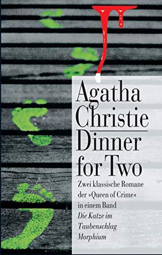 9783502516583: Dinner for Two. Die Katze im Taubenschlag / Morphium.