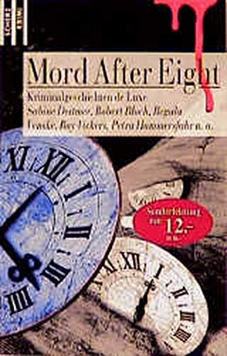 Mord After Eight. Kriminalgeschichten de Luxe. (9783502517122) by Sabine Deitmer; Robert Bloch; Regula Venske; Ralf Kramp