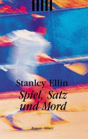 Spiel, Satz und Mord.: Stanley Ellin