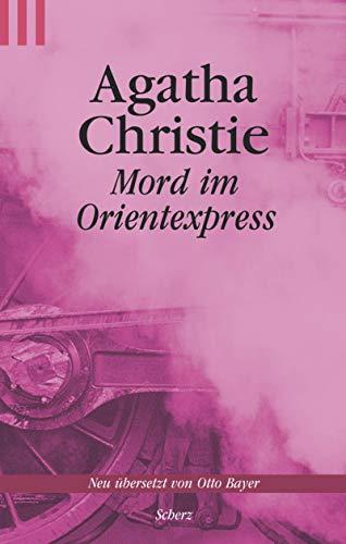 Mord im Orientexpress: Christie, Agatha und