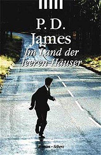 Im Land Der Leeren Hauser: James, P. D.