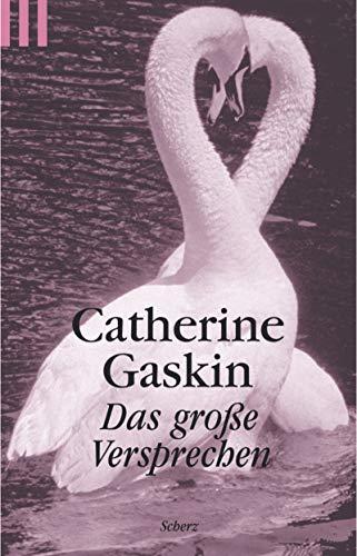 Das große Versprechen. (3502518408) by Catherine Gaskin