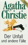 Scherz Krimis, Der Unfall und andere Fälle: Christie, Agatha und