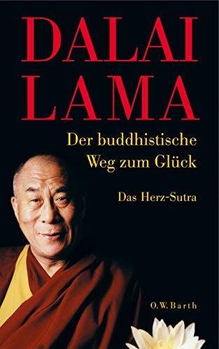 9783502611387: Der buddhistische Weg zum Glück: Das Herz-Sutra
