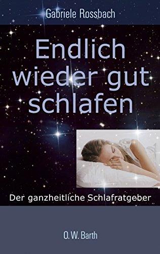 9783502612193: Endlich wieder gut schlafen: Der ganzheitliche Schlafratgeber