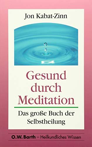 9783502623328: Gesund durch Meditation. Das große Buch der Selbstheilung