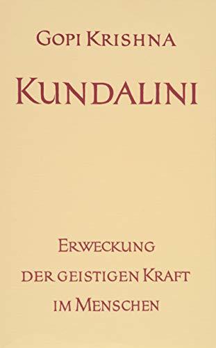 Kundalini.: Gopi Krishna