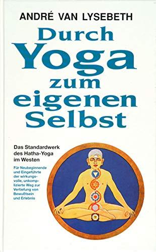 9783502634157: Durch Yoga zum eigenen Selbst