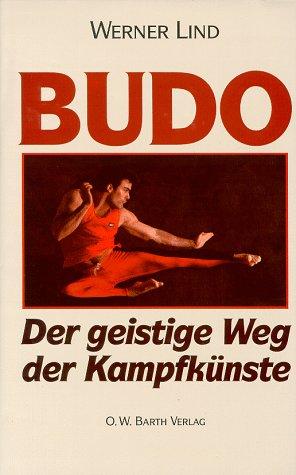 9783502644019: Budo. Der geistige Weg der Kampfkünste.