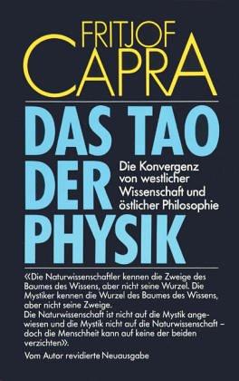 9783502670926: Das Tao der Physik. Die Konvergenz von westlicher Wissenschaft und östlicher Weisheit